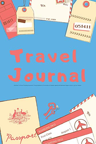 Travel Journal Kids Diary To Record Traveling Experiences: Prompt Notebook for Trip Activities & Gratitude Logbook with Sketchbook Pages to Draw & Log ... Prompts for Writing & Sketchbook Pages