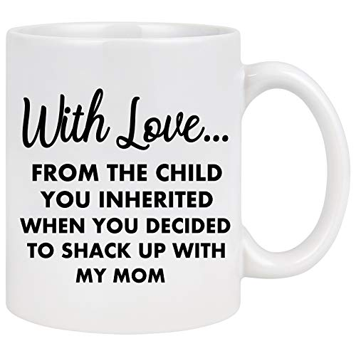 Funny Step Dad Mug from Stepdaughter Stepson from the Child You Inherited Coffee Mug Gift for Step Dad for Father's Day Birthday Mug White 11 Oz