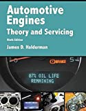 Automotive Engines: Theory and Servicing (Pearson Automotive Series)