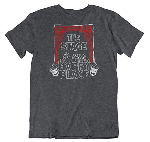 The Stage is My Happy Place T-Shirt for A Performer, Musician, Pianist & Singer Charcoal Grey