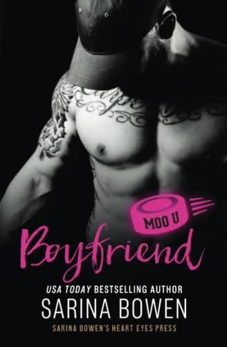 Compare Textbook Prices for Boyfriend: A Moo U Hockey Romance  ISBN 9781950155286 by Bowen, Sarina,Press, Heart Eyes