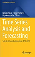 Time Series Analysis and Forecasting: Selected Contributions from ITISE 2017 (Contributions to Statistics)