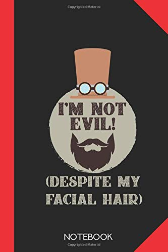 I'm not Evil! (Despite my facial hair): Steampunk Notebook Journal - 120 dotted dot grid pages - 6x9 inch format - without margins