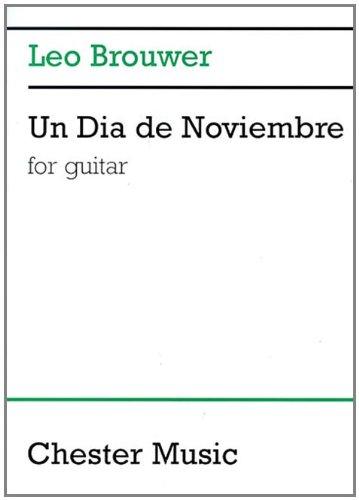 Un Dia De Noviembre: For Guitar