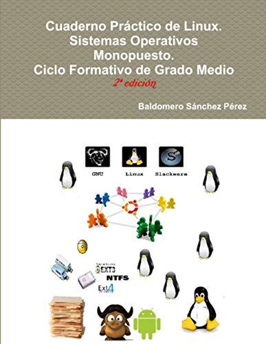 Cuaderno Práctico de Linux. Sistemas Operativos Monopuesto