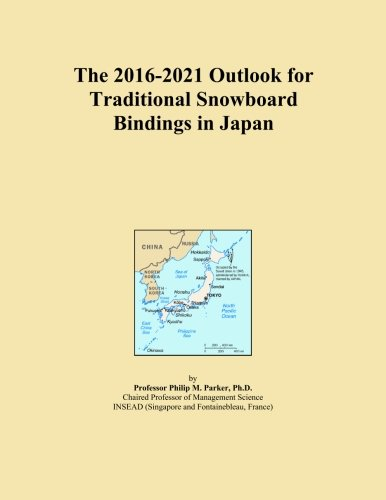 The 2016-2021 Outlook for Traditional Snowboard Bindings in Japan