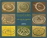Crop circles - Les clés du mystère - Créations du monde invisible de Daniel Harran ( 7 janvier 2014 ) - EccE (livres) (7 janvier 2014)