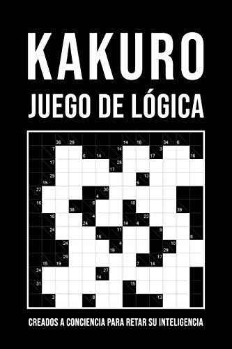 Kakuro - Juego De Lógica Japonés: 300 Kakuros de nivel fácil a difícil | Pasatiempos para adultos | Kakuro 6x6 a 13x13