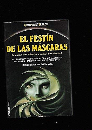 EL FESTIN DE LAS MASCARAS.