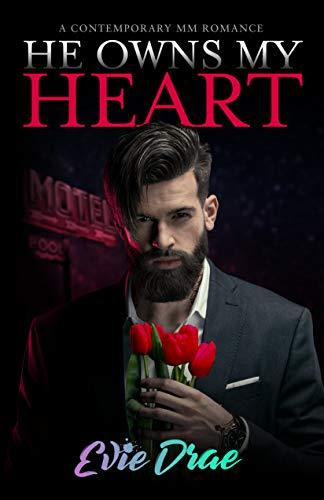 Él es dueño de mi corazón: un romance HH contemporáneo de Evie Drae