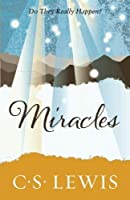 Miracles (C. Lewis Signature Classic) by C. S. Lewis(2012-04-01)