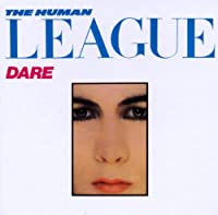 Dare/Fascination! [Deluxe Edition] by The Human League (2012-06-03)