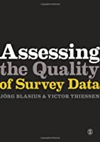 Assessing the Quality of Survey Data (Research Methods for Social Scientists)