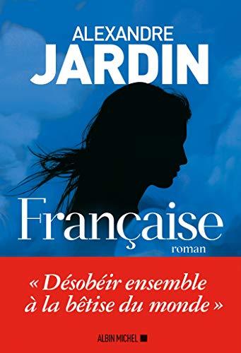 Française par [Alexandre Jardin]