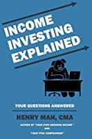 Income Investing Explained: Your Questions Answered