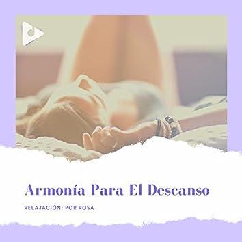Armonía Para El Descanso