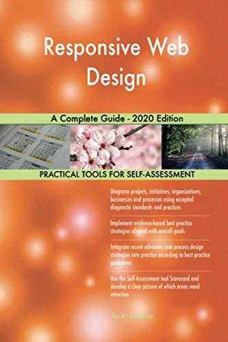 Responsive Web Design A Complete Guide - 2020 Edition