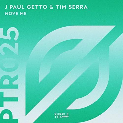J Paul Getto & Tim Serra