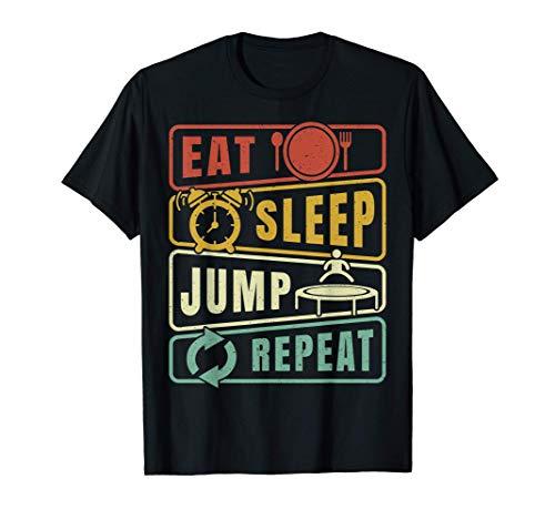 Eat Sleep Jump Repeat Trampoline Jumping Fitness Sport Camiseta