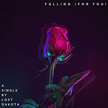 Falling (For You)