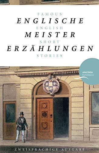 Englische Meistererzählungen / Famous English Short Stories