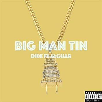 Big Man Tin (feat. Jaguar)