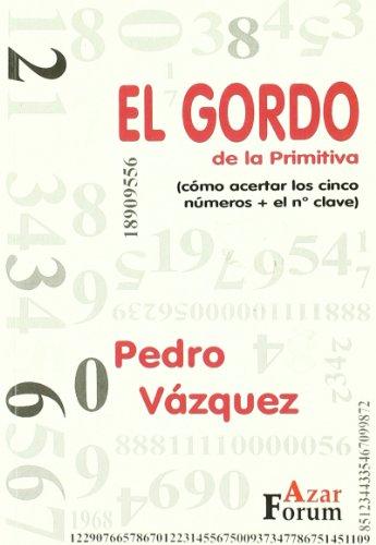 GORDO DE LA PRIMITIVA,EL