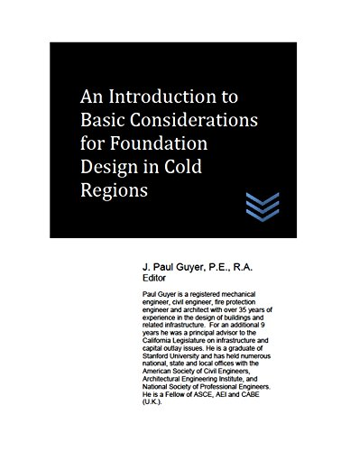 An Introduction to Basic Considerations for Foundation Design in Cold Regions