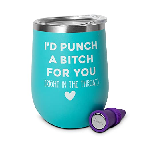 I'd Punch a Bitch For You Tumbler - Bad Assed Women Gifts - BFF Gifts for Women - Birthday Wine Glass – Funny Wine Glasses for Women – Funny Wine Tumblers – BFF Gifts – Sister Gifts - Bestie Gifts