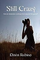 Still Crazy 162526237X Book Cover