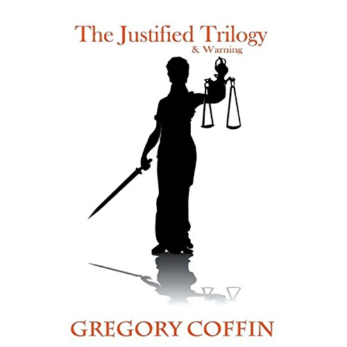 The Justified Trilogy & Warning audiobook cover art