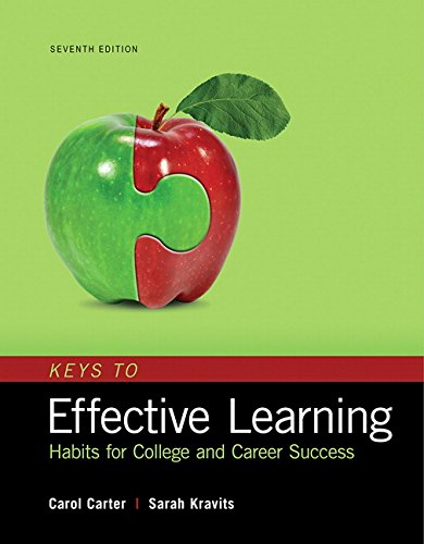Keys to Effective Learning: Habits for College and Career Success Plus MyLab Student Success with Pearson eText -- Acces