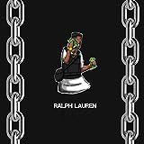 Ralph Lauren [Explicit]