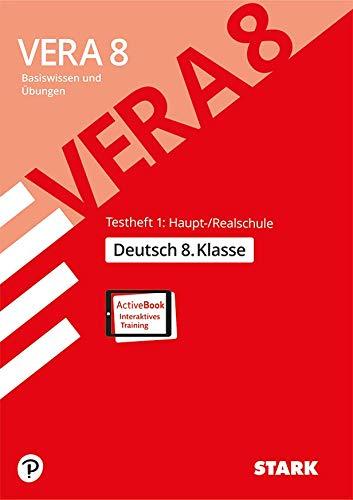 STARK VERA 8 Testheft 1: Haupt-/Realschule - Deutsch