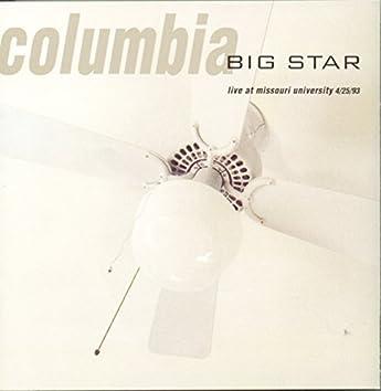 Columbia: Live at Missouri University 4/25/93