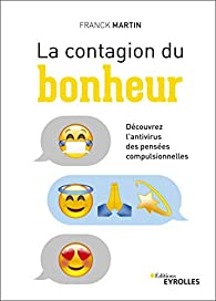 La contagion du bonheur  par Franck Martin