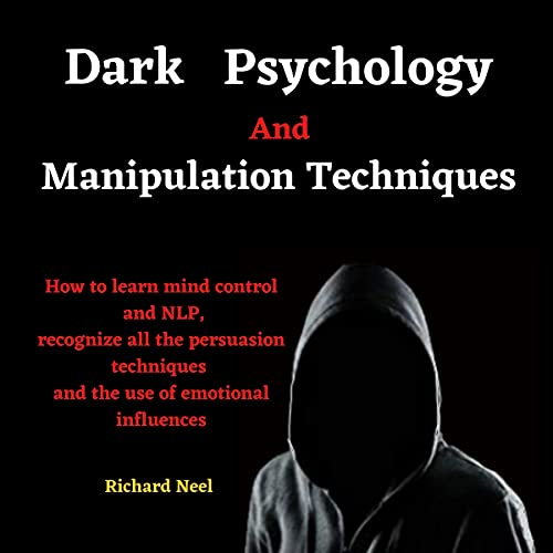 Dark Psychology and Manipulation Techniques cover art