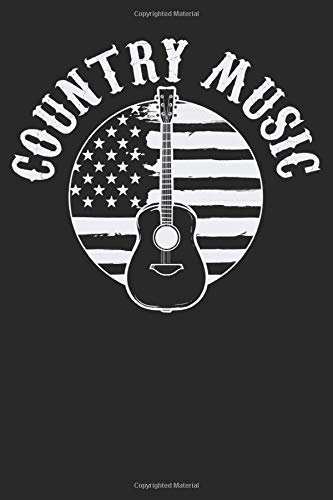 Country Music USA Flag American Western Notebook: Country Music Ruled...