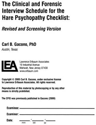 A Clinical and Forensic Interview Schedule for the Hare Psychopathy Checklist: Revised and Screening Version (English Edition)