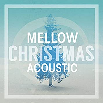 Mellow Christmas Acoustic