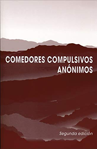 Comedores Compulsivos Anónimos, Segunda Edición
