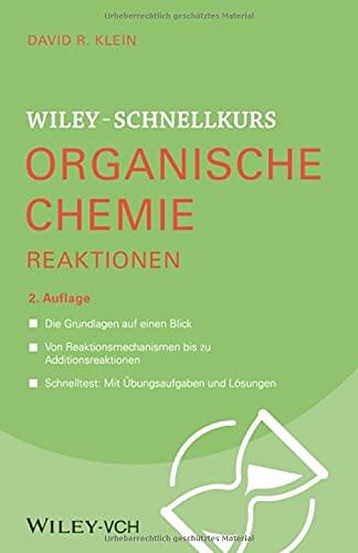 Wiley-Schnellkurs Organische Chemie II Reaktionen