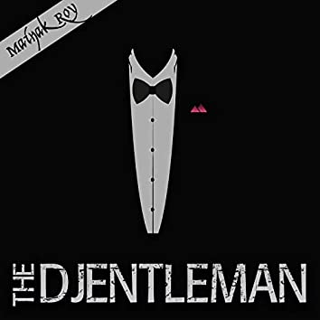 The DJentleman