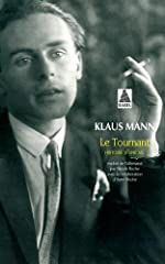 Le tournant - Histoire d'une vie de Klaus Mann