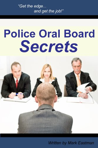 Police Oral Board Secrets Tips On How To Become A Police Officer Kindle Edition By Eastman Mark Professional Technical Kindle Ebooks Amazon Com