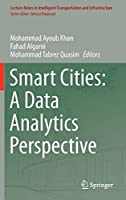 Smart Cities: A Data Analytics Perspective (Lecture Notes in Intelligent Transportation and Infrastructure)