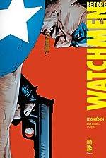 Before Watchmen Comedien d'Azzarello Brian