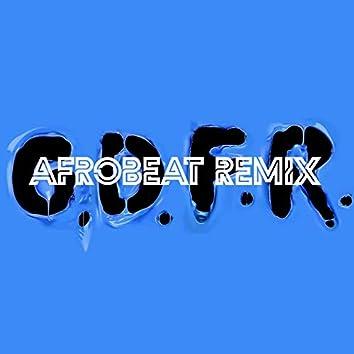G.D.F.R (Afrobeat Remix)