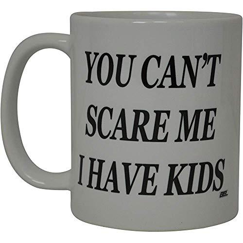 La mejor taza de café divertida que no puedes asustar Tengo hijos Sarcastic Novedad Cup Broma Gran mordaza Idea de regalo para mamá Papá Empleado Jefe Padres