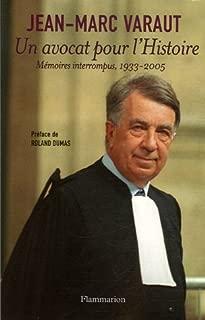 Un avocat pour l'Histoire : Mémoires interrompus 1933-2005